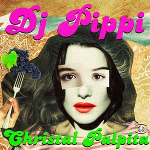 DJ Pippi Cristal Palpita single