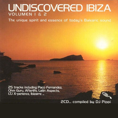 DJ Pippi Undiscovered Ibiza Compilation Vol.1 2