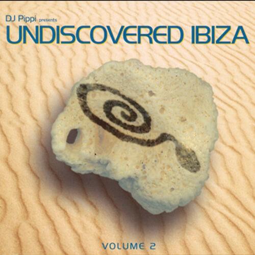 DJ Pippi Undiscovered Ibiza Compilation Vol.2
