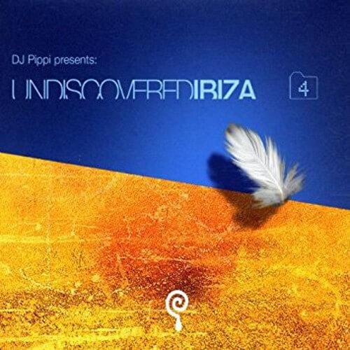DJ Pippi Undiscovered Ibiza Compilation Vol.4