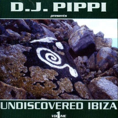 DJ Pippi Undiscovered Ibiza Compilation Vol1